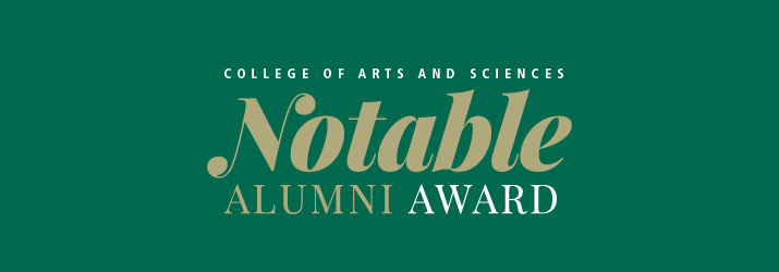 College of Arts & Sciences Notable Alumni Award graphic
