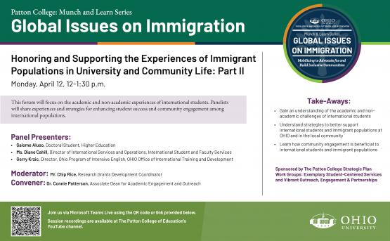 Global Issues on Immigration: Honoring and Supporting the Experiences of Immigrant Populations in University and Community Life, Part II