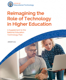 Reimaging the Role of Technology in Higher Education