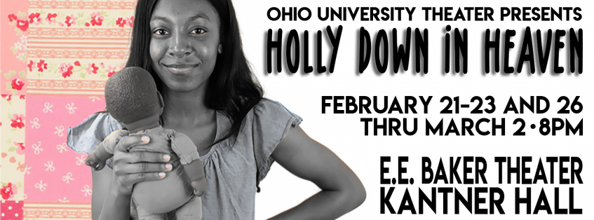 Holly Down in Heaven by Kara Lee Corthron Opens Feb 21 in E.E. Baker Theater