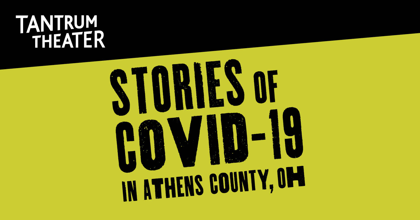 Tantrum Theater Stories of Covid-19 in Athens, OH