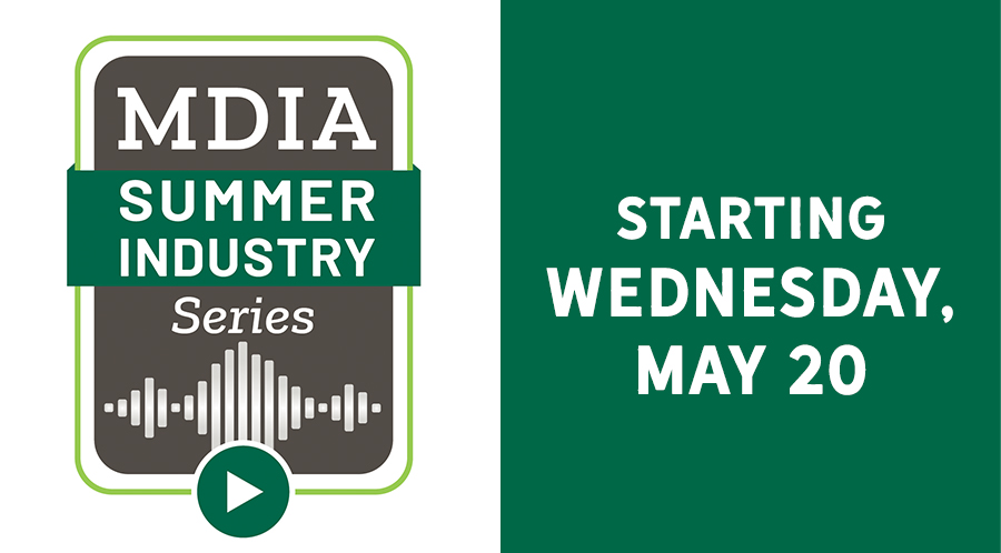 MDIA Summer Industry Series