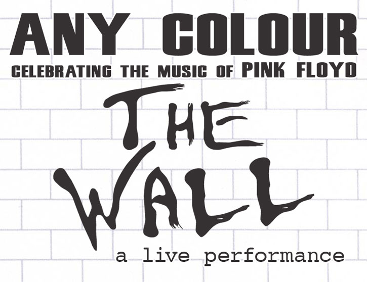Any Colour The Wall - a live performance