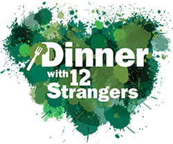 "Banner that reads, ""Dinner with 12 Strangers"""