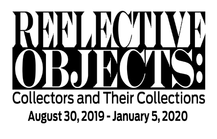 Reflective Objects: Collectors and Their Collections
