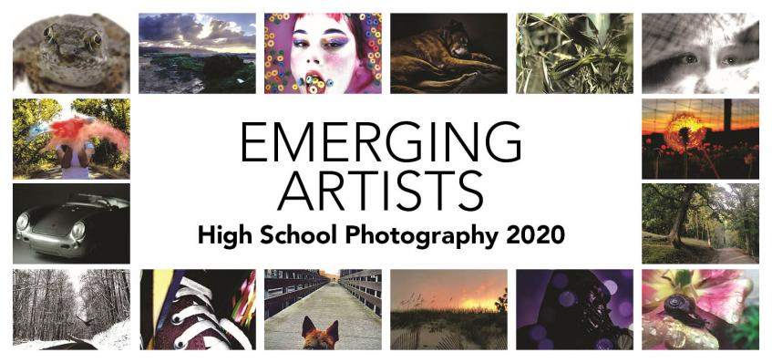 Emerging Artists High School Photography 2020