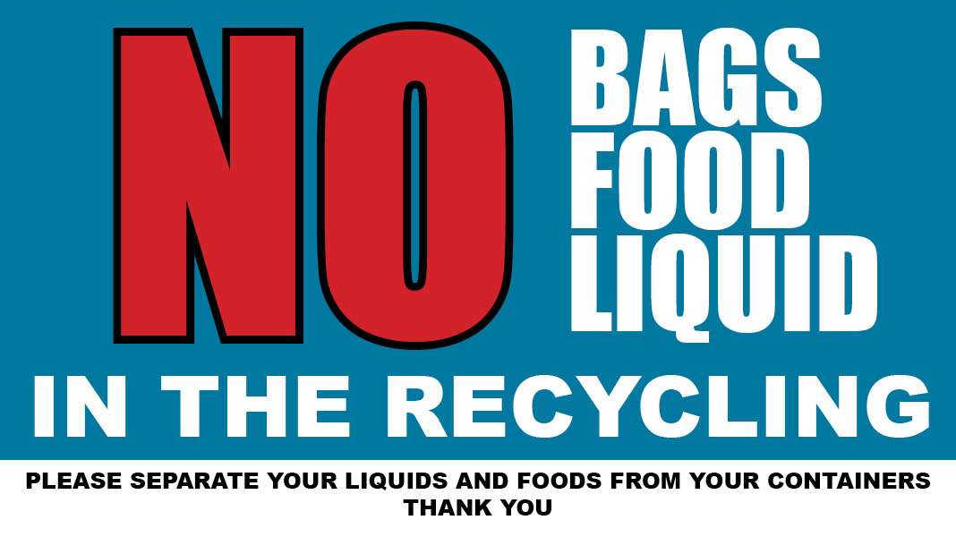No bags, food, liquid in recycling