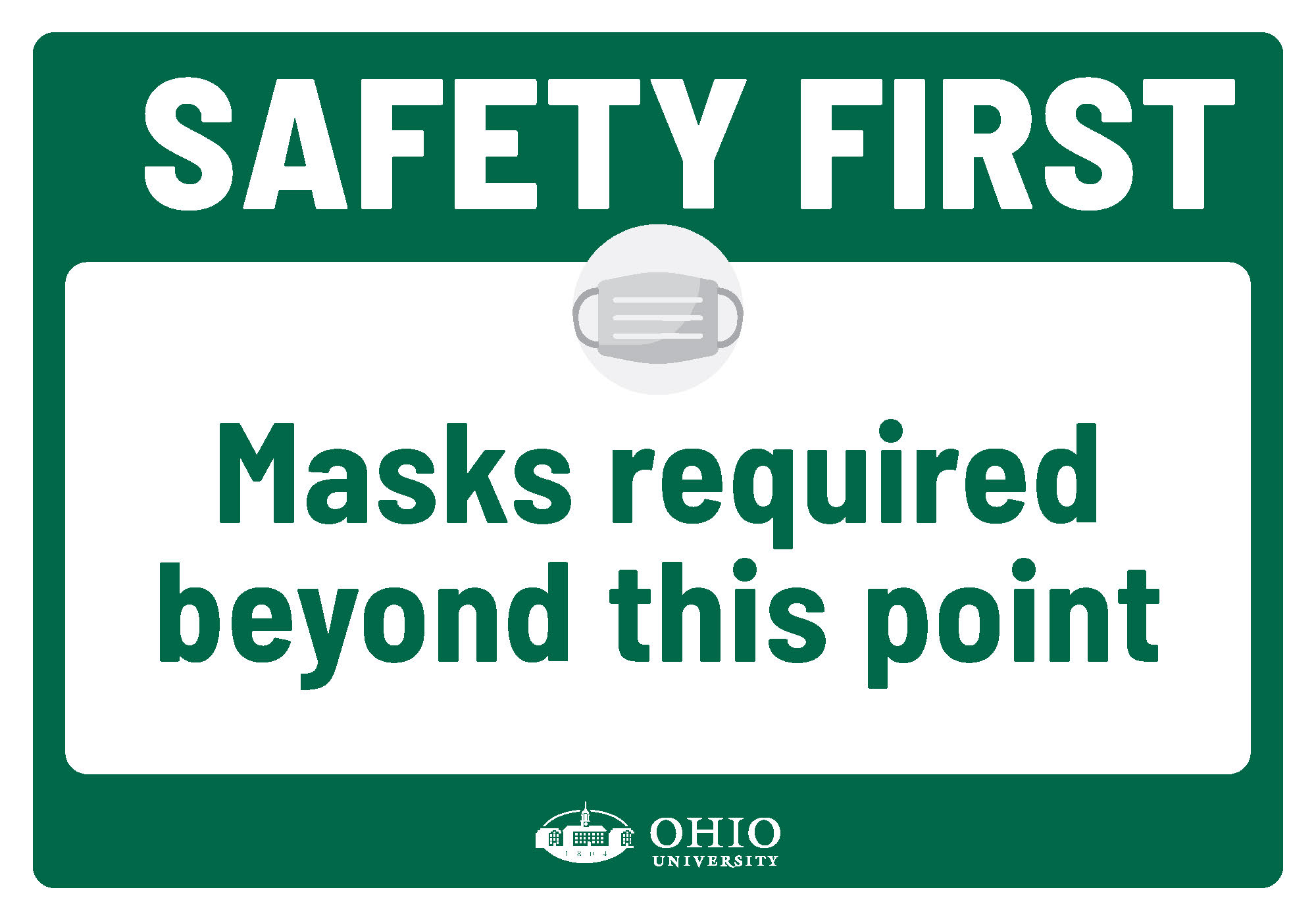 Sign that says: Safety first. Masks required beyond this point.