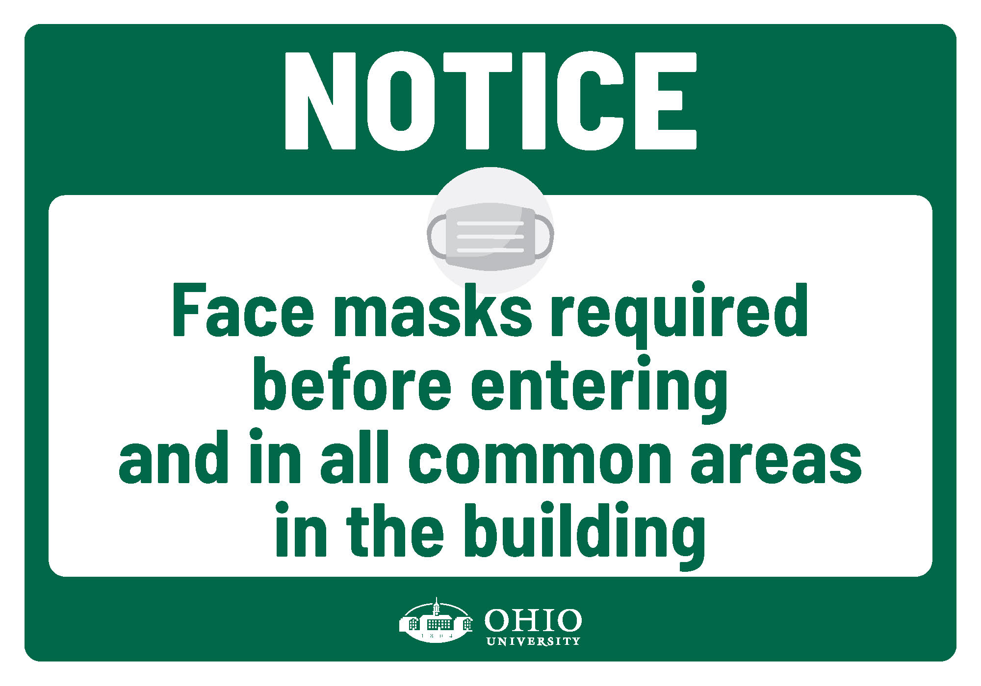 Sign that says: Notice. Face masks required before entering and in all common areas in the building.
