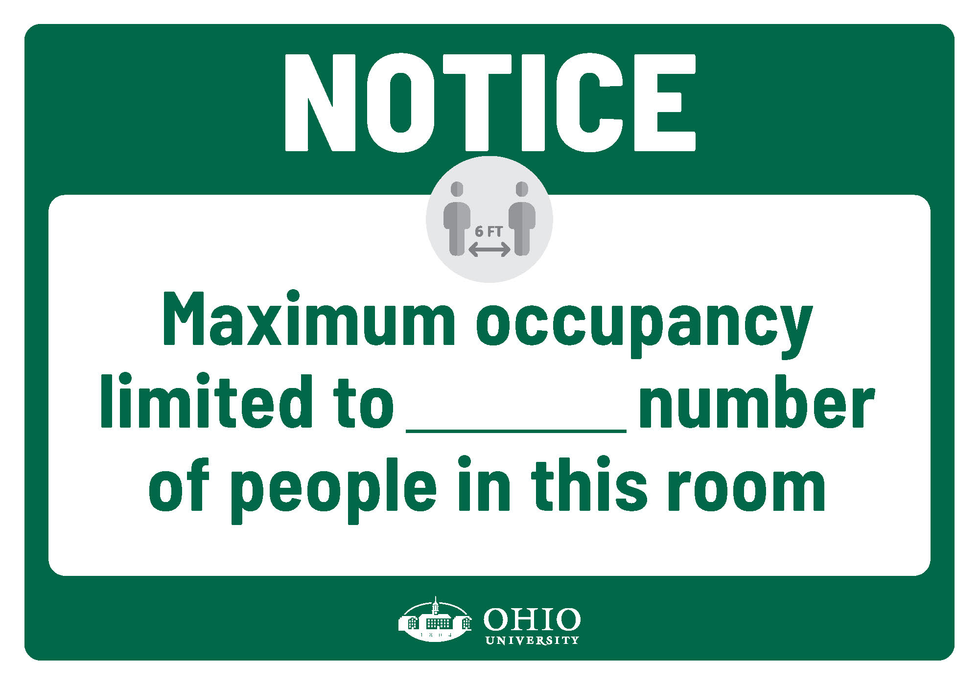 Sign that says: Notice. Maximum occupancy limited to [blank] number of people in this room.