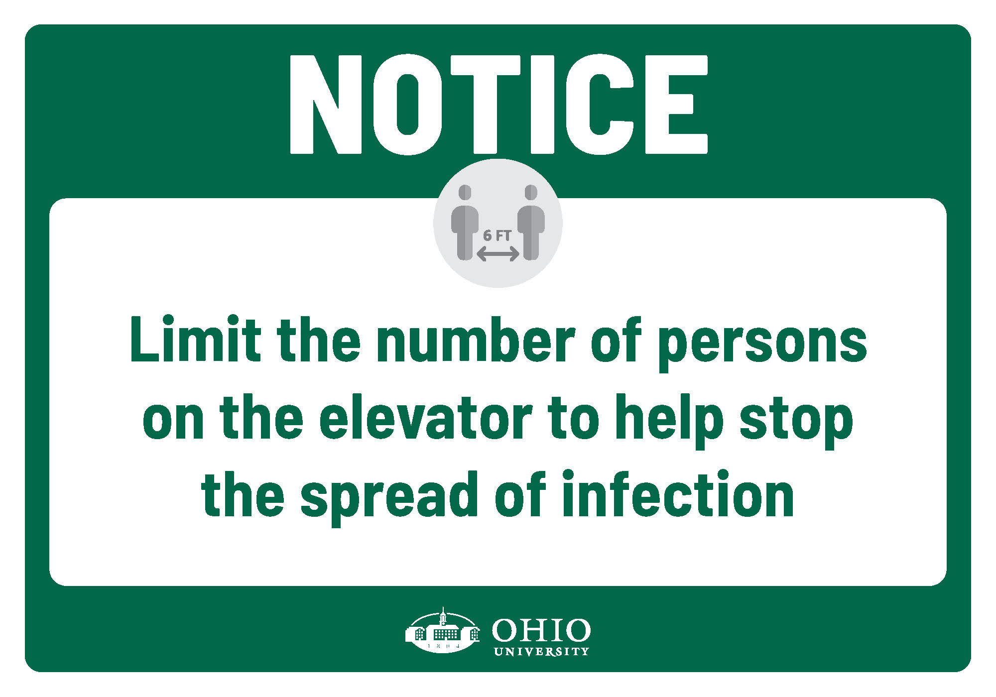 Sign that says: Notice. Limit the number of the persons in the elevator to help stop the spread of infection.