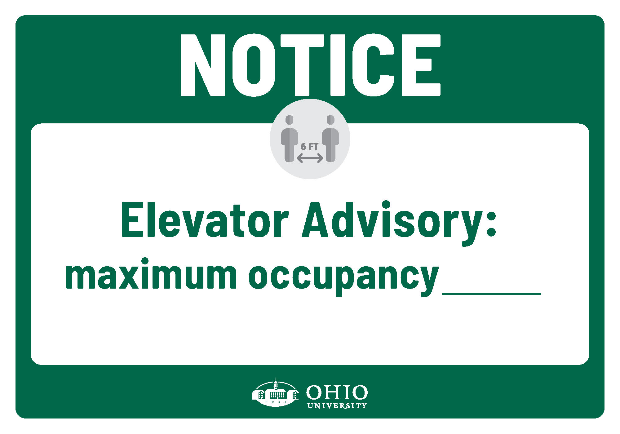 Sign that says: Notice. Elevator advisory. Maximum occupancy [blank].