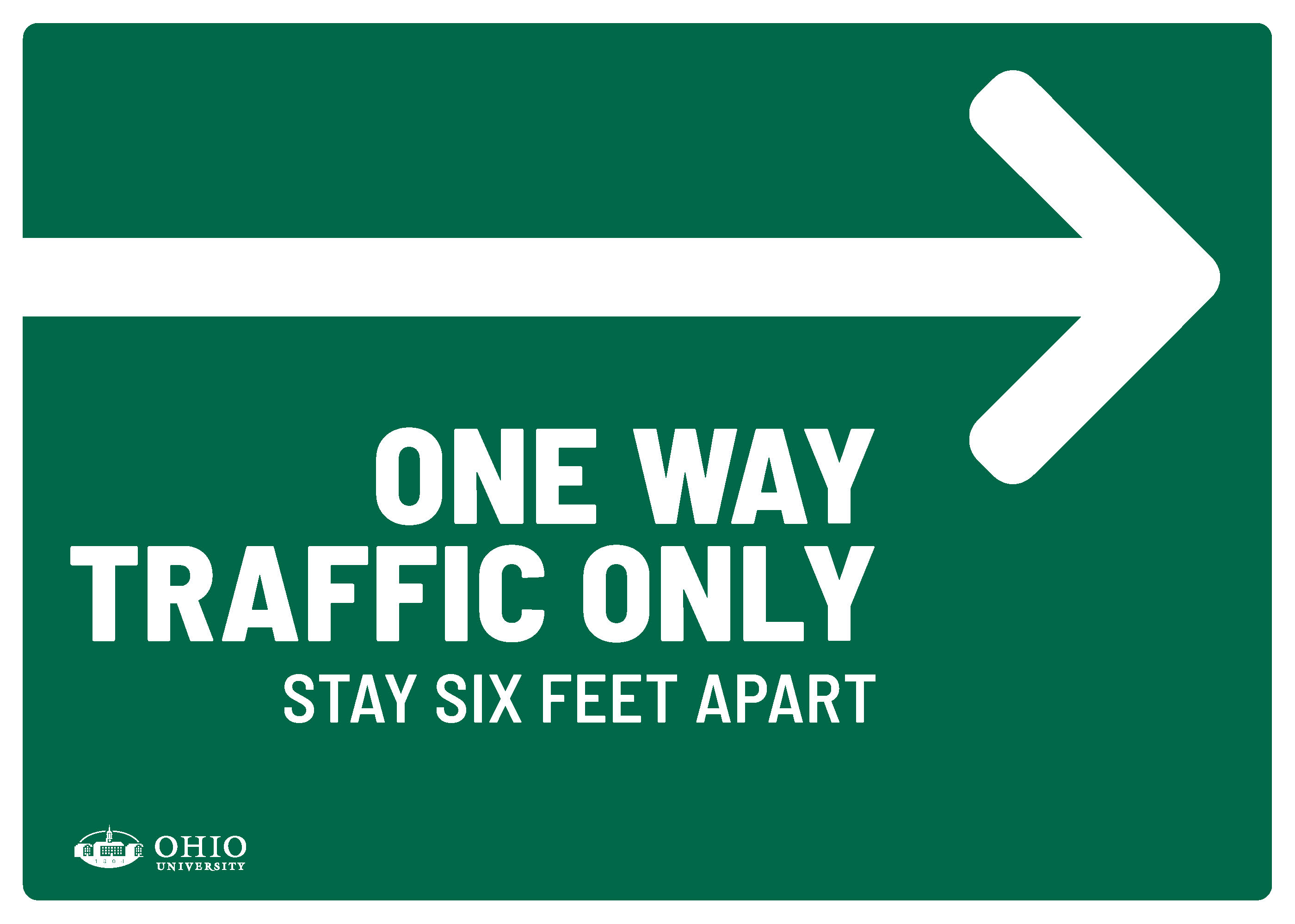 Sign that says: One way traffic only. Left. Stay six feet apart.