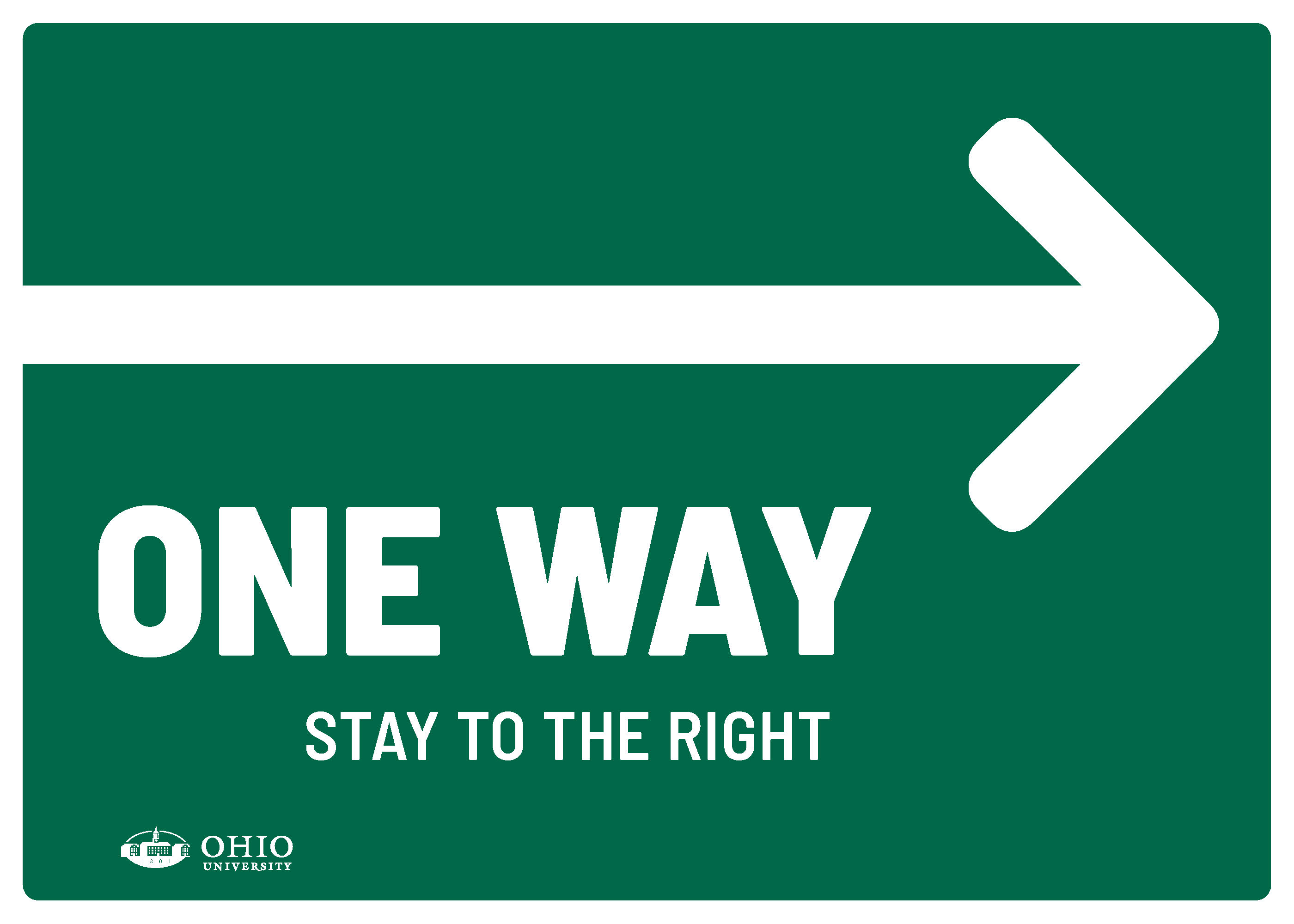 Sign that says: One way. Stay to the right