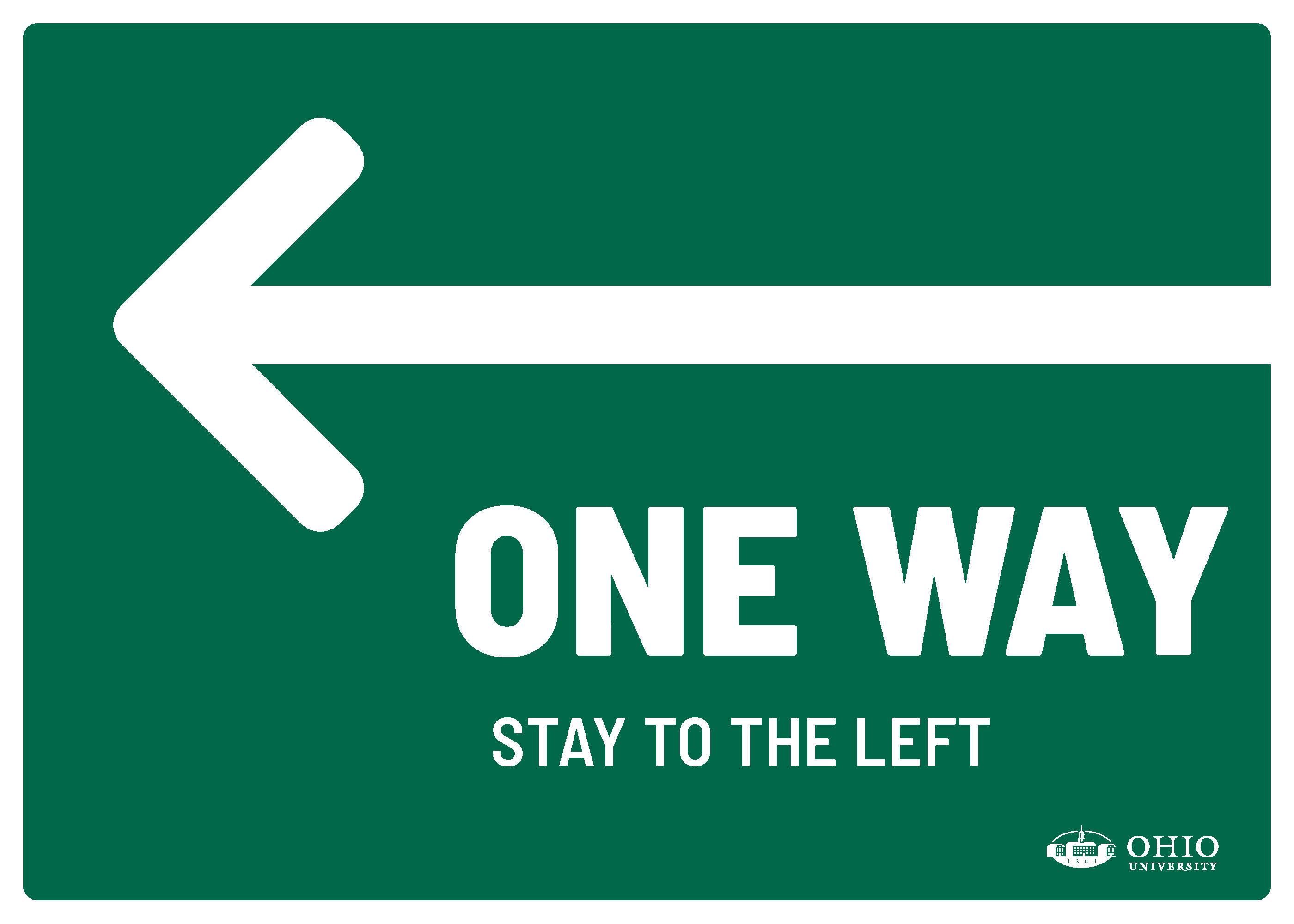 Sign that says: One way. Stay to the left.
