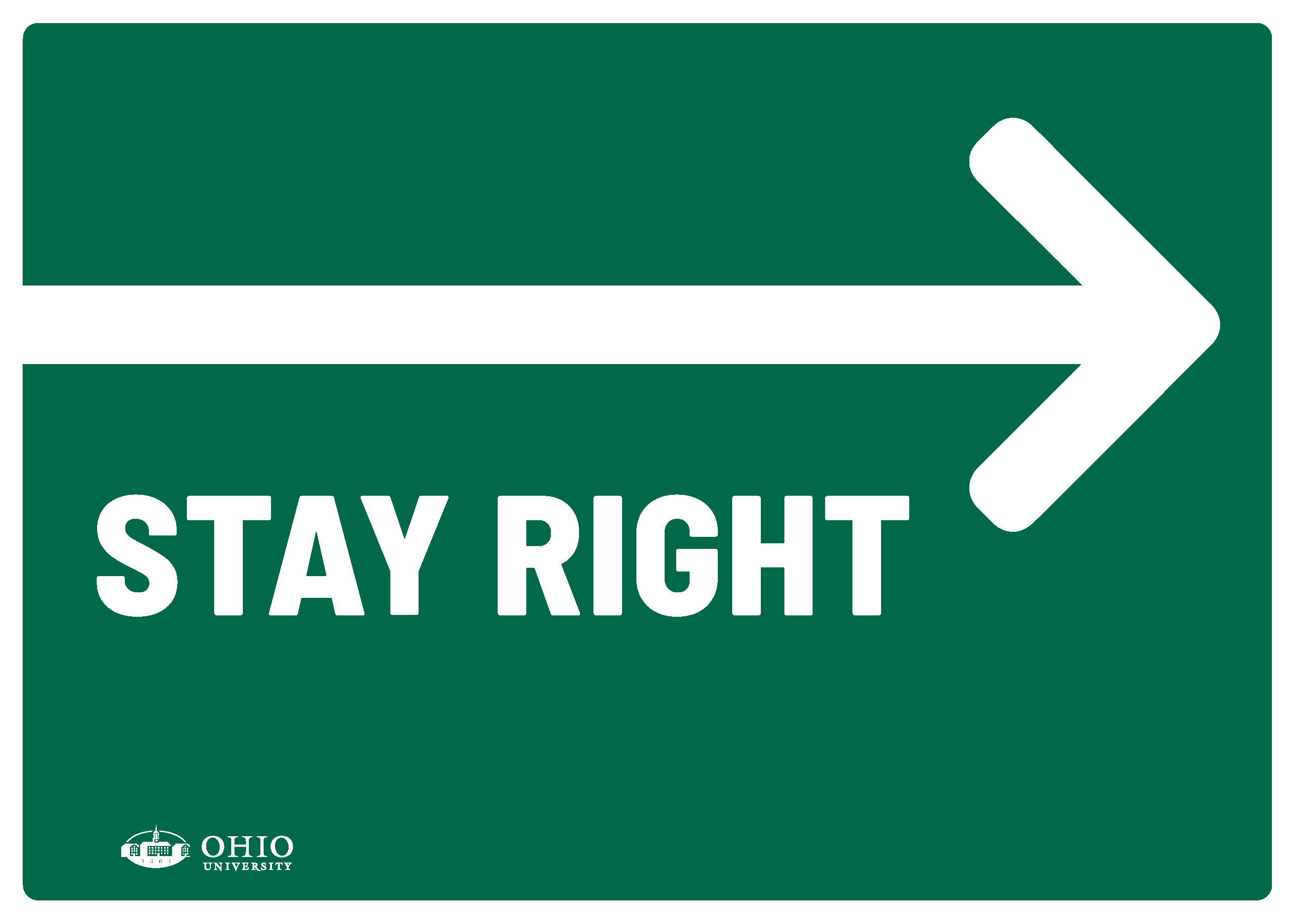 Sign that says: Right. Stay right.