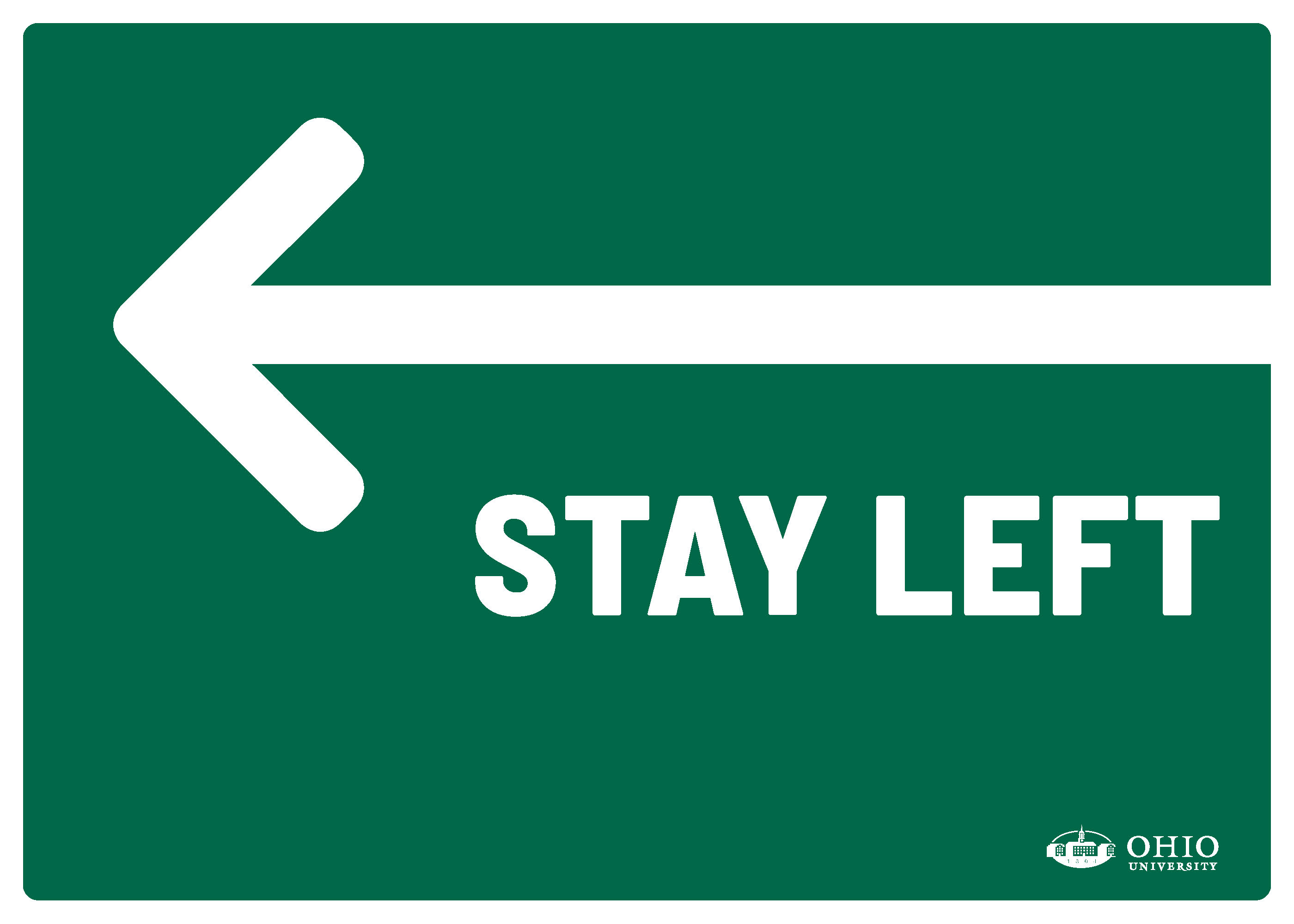 Sign that says: Left. Stay left.