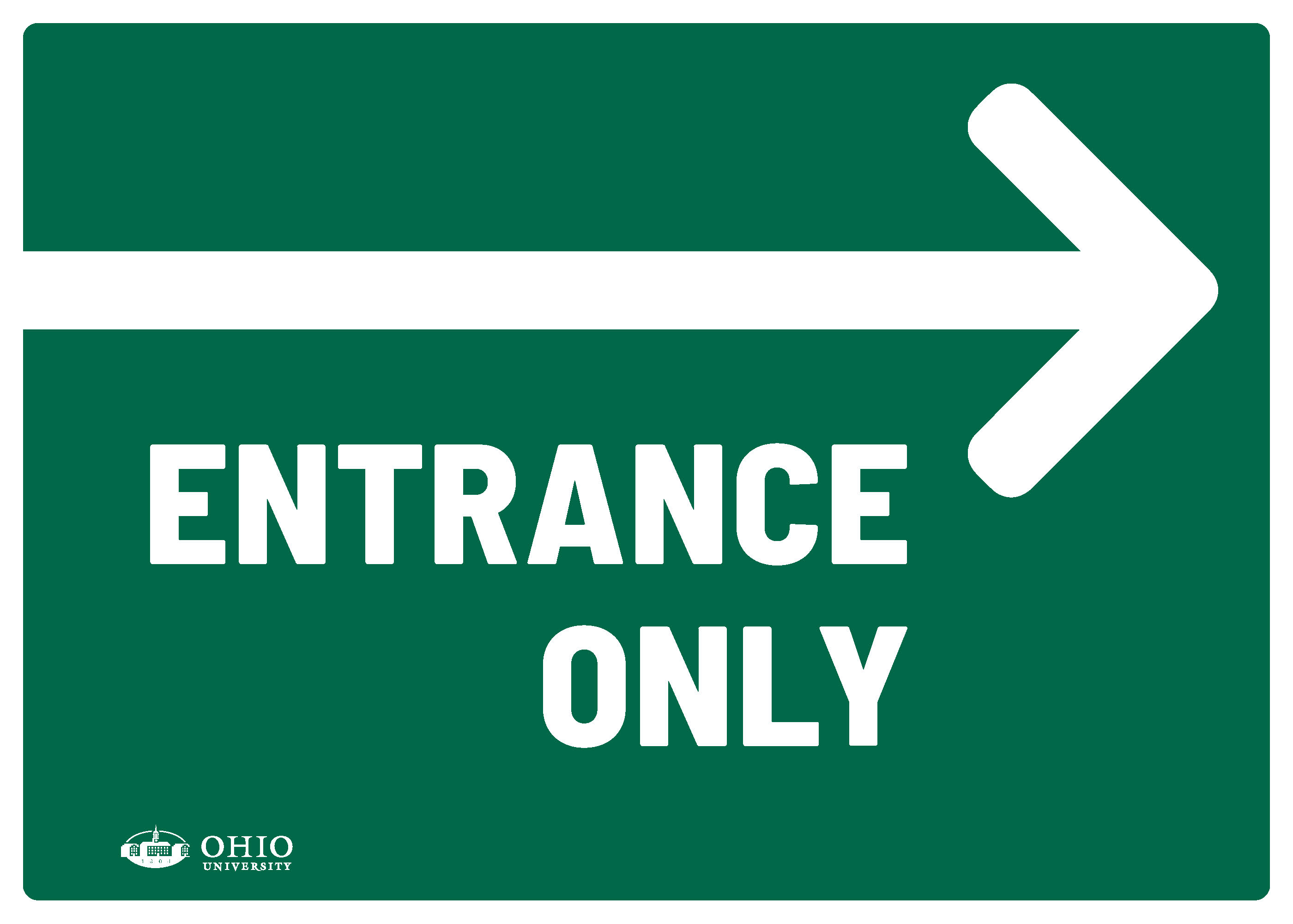 Sign that says: Right. Entrance only.