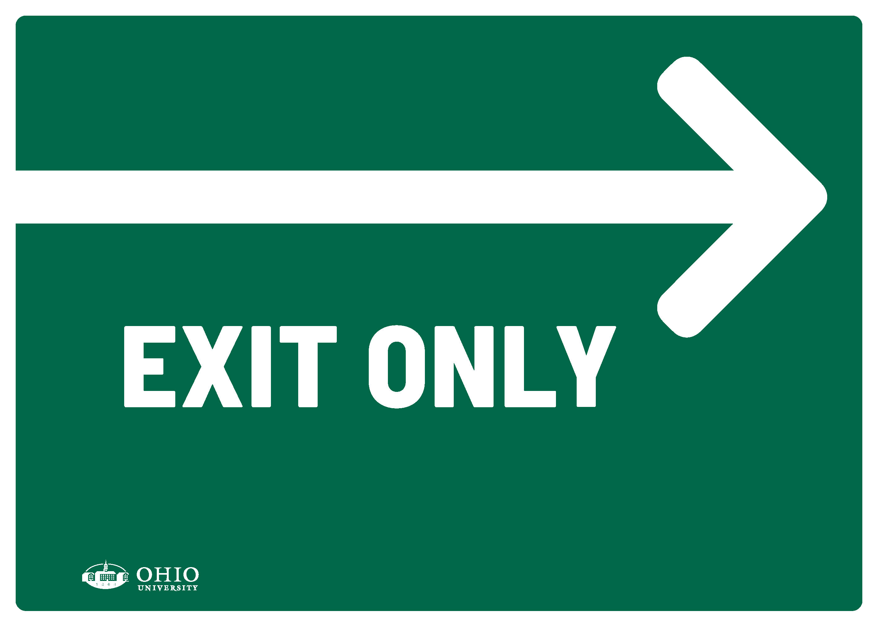 Sign that says: Right. Exit only.