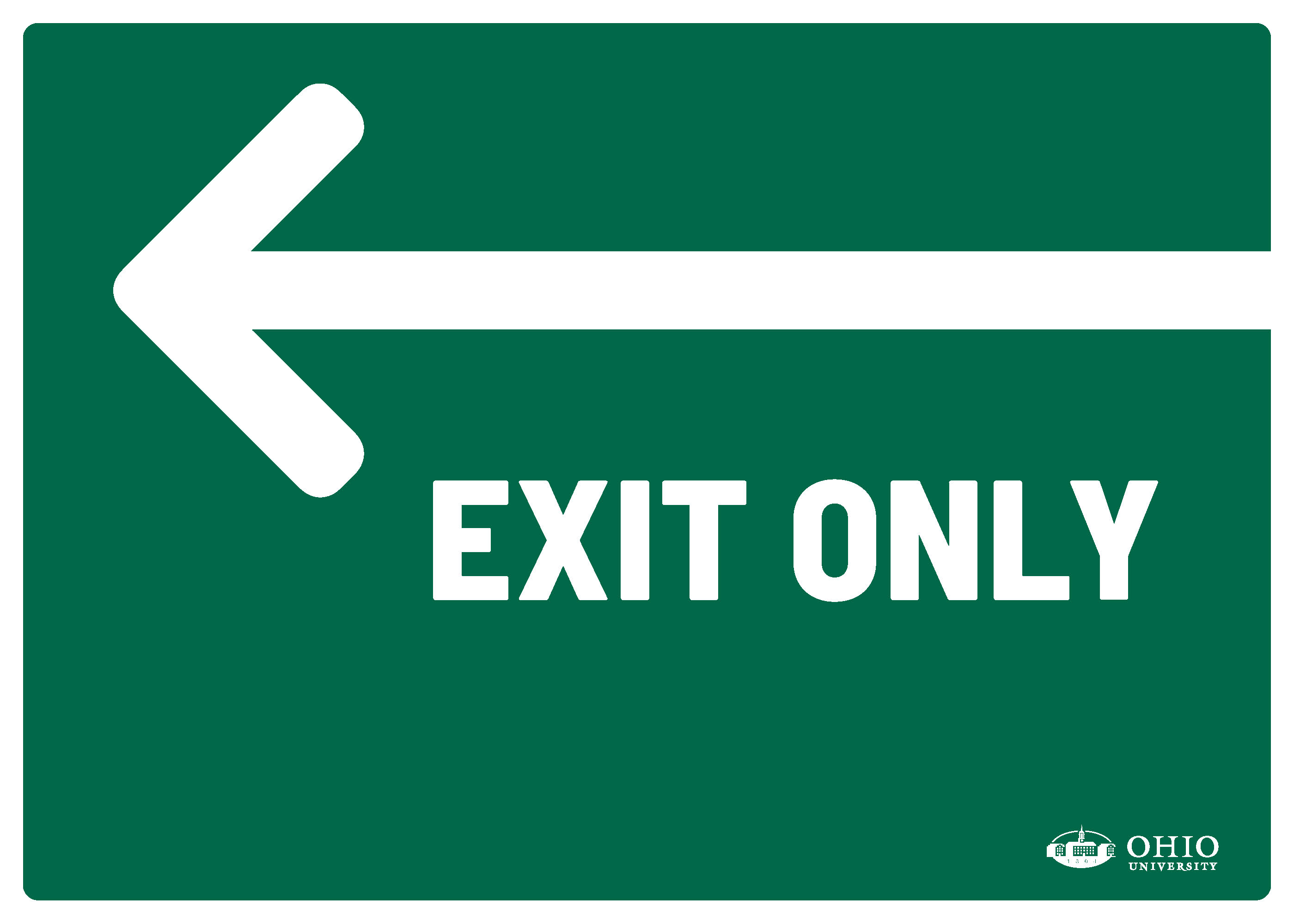 Sign that says: Left. Exit only.