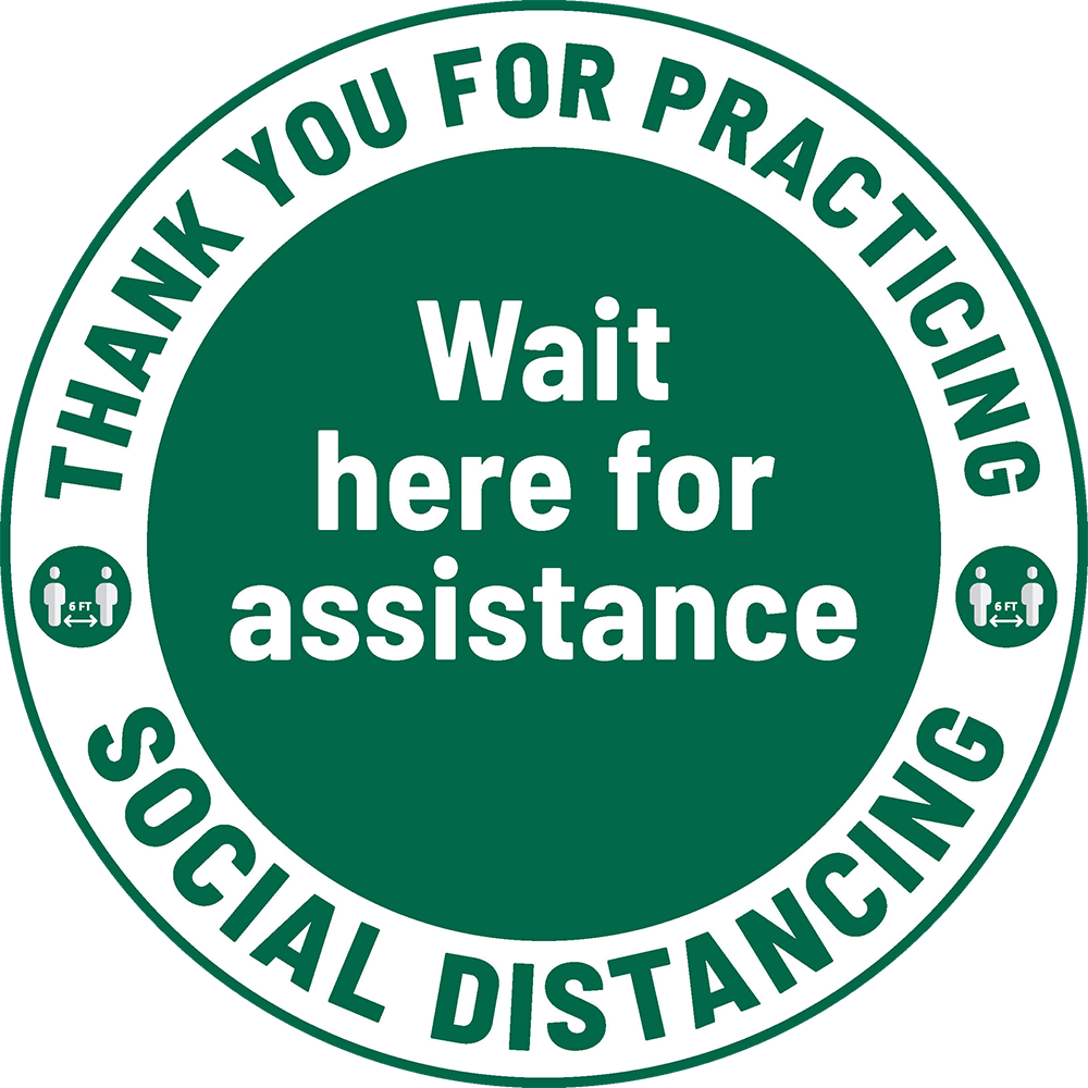 Sign that says: Thank you for practicing social distancing. Wait here for assistance.