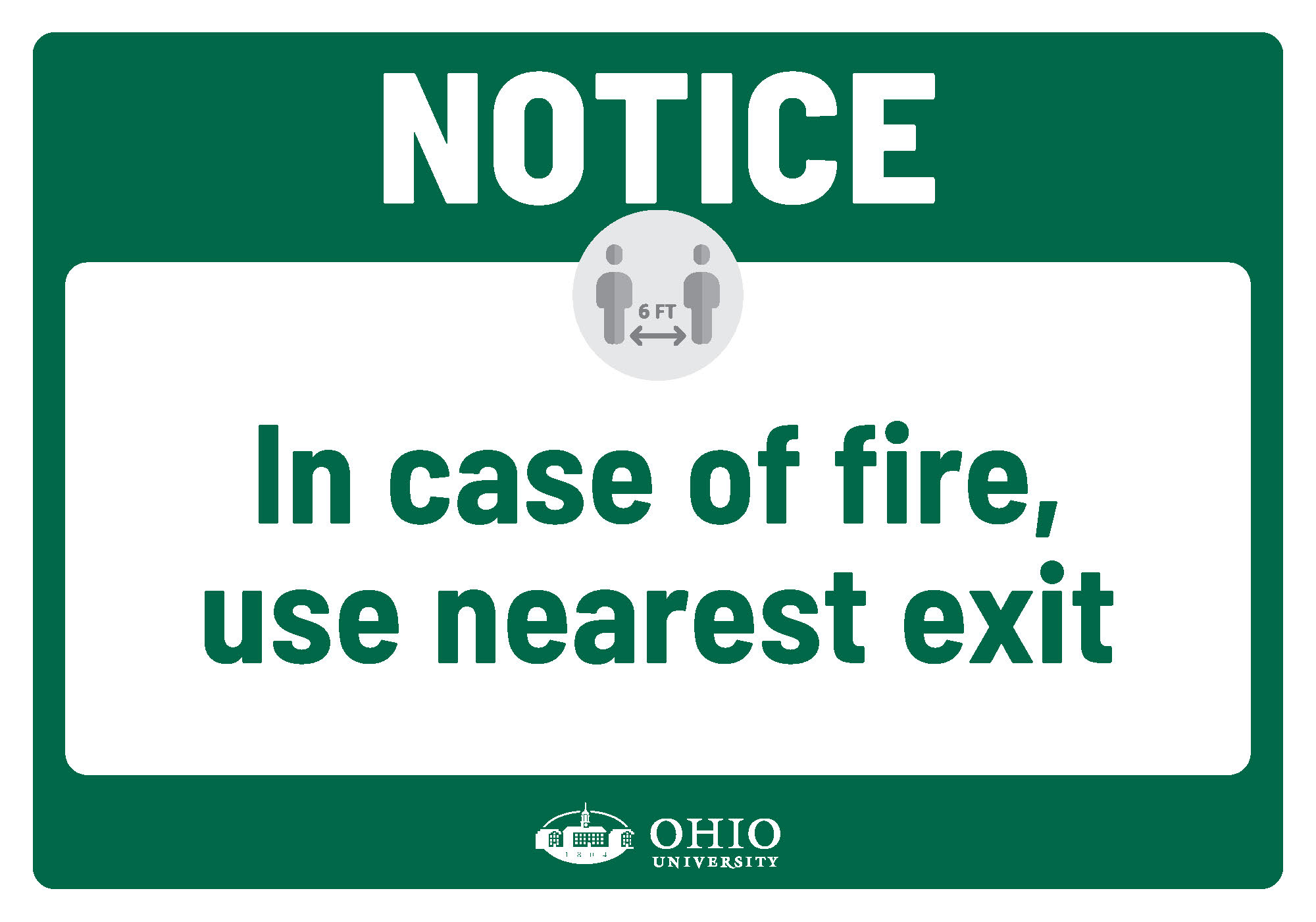 Sign that says: Notice. In case of fire, use nearest exit.