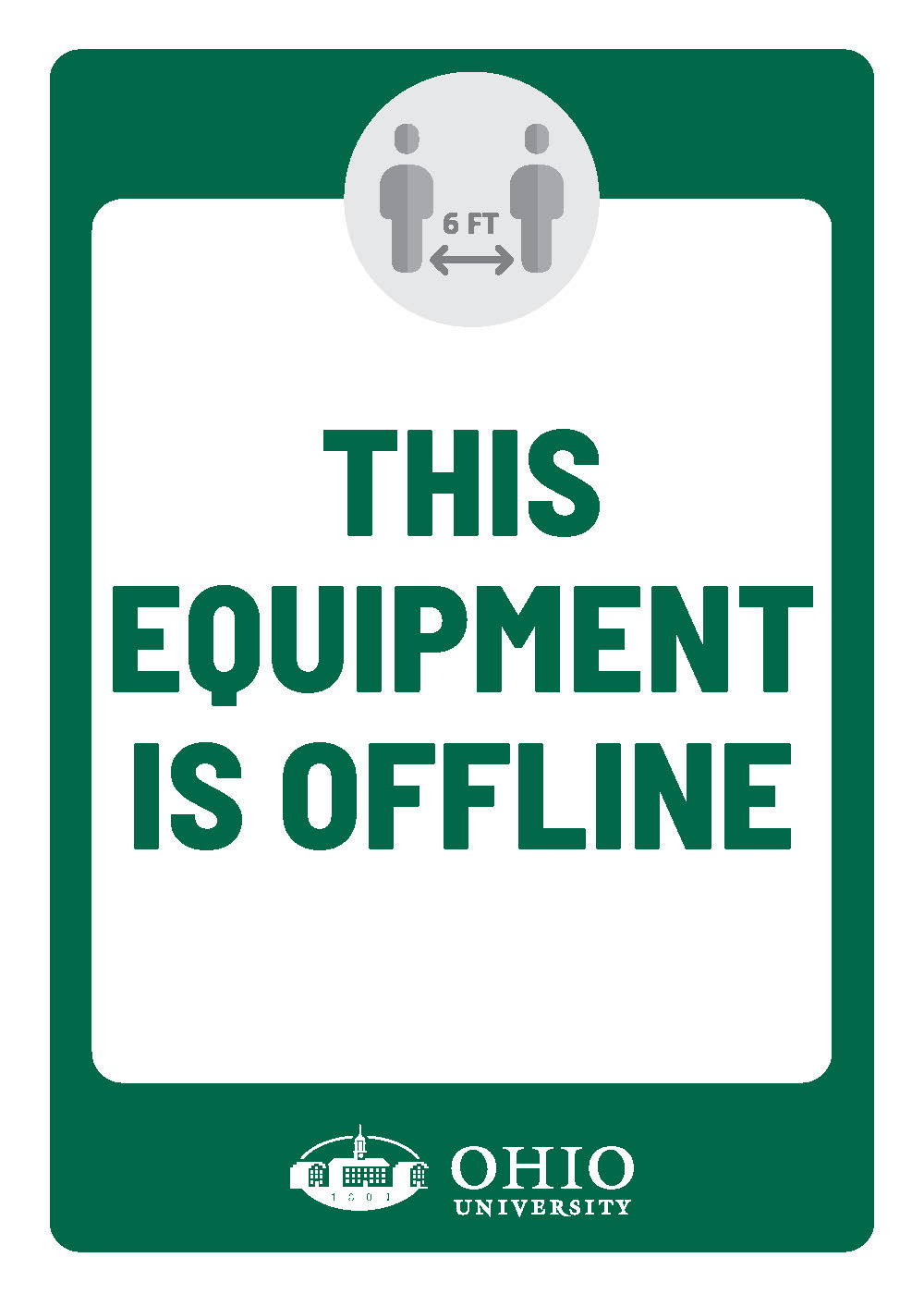Sign that says: This equipment is offline