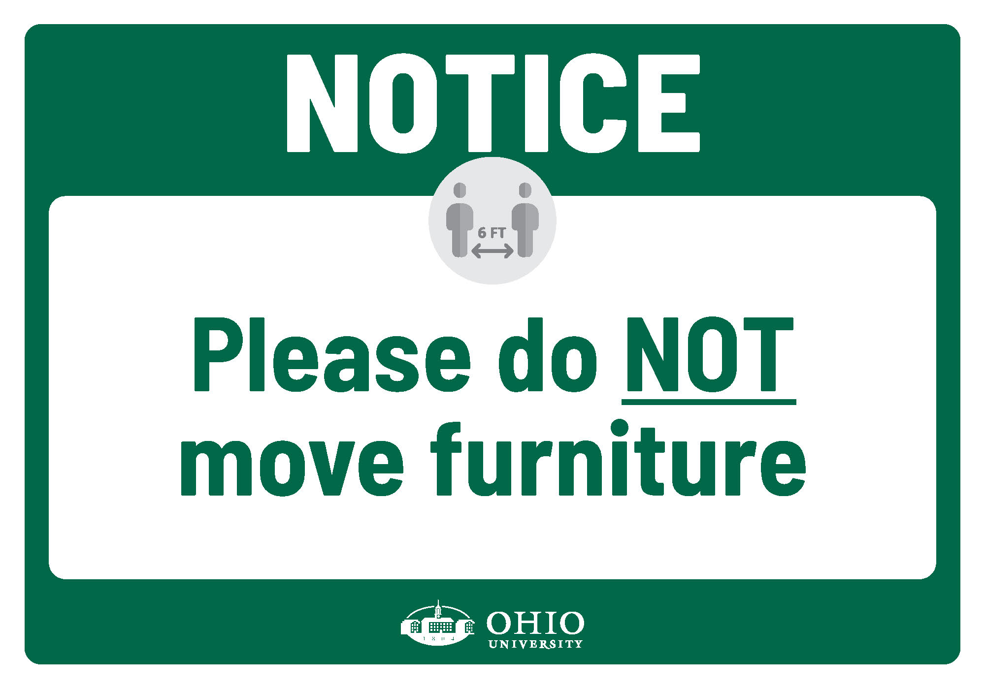 Sign that says: Notice. Please do not move furniture.