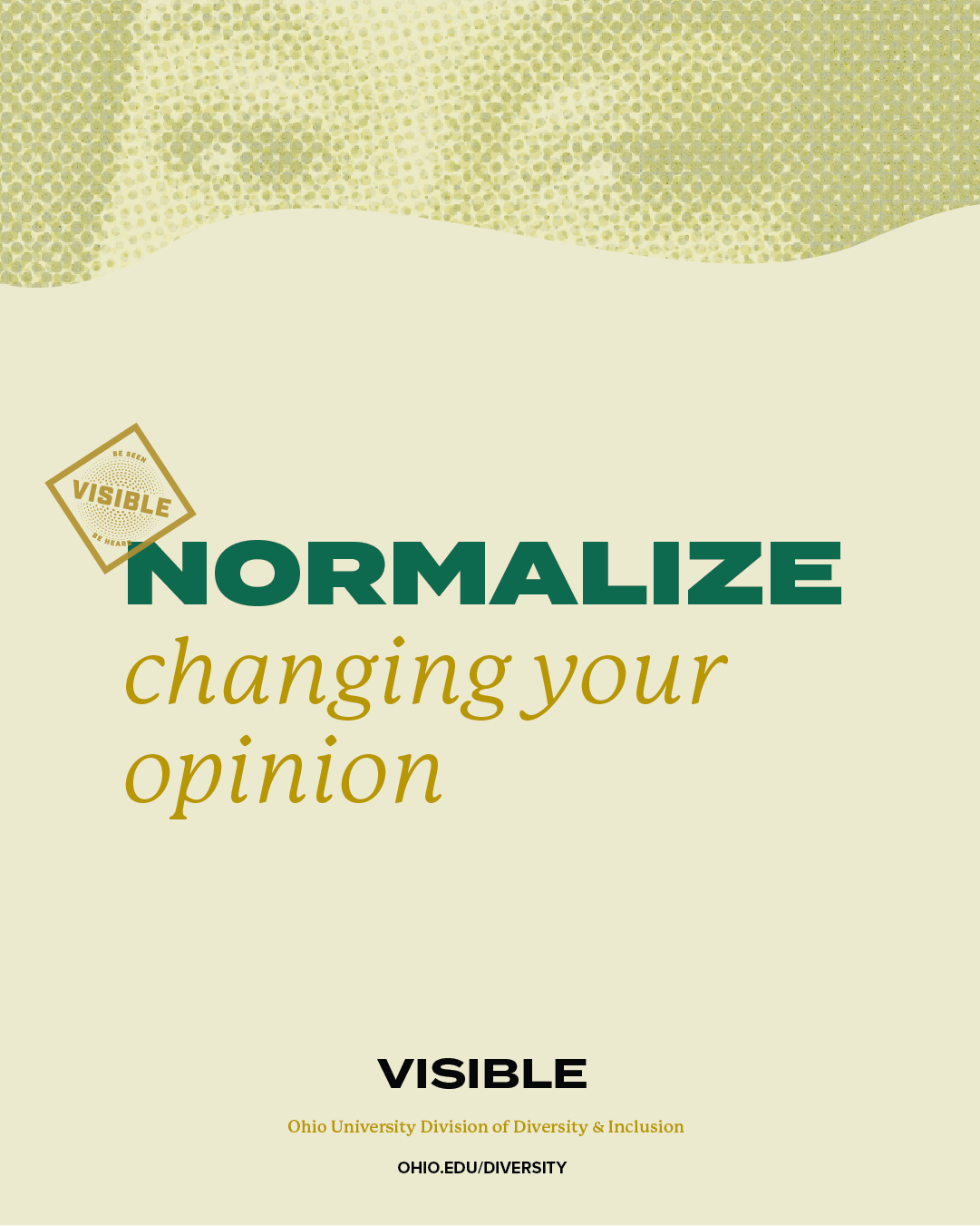 Normalize changing your opinion