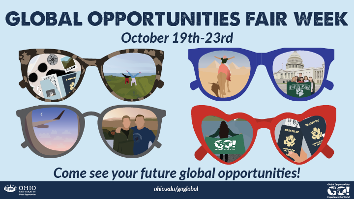 "Header text: Global Opportunities Fair Week October 19-23rd.  then 4 images of sunglasses with illustrations of various photos abroad. ""Come see your future global opportunities"""