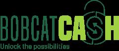 Bobcat cash logo. Unlock the Possibilities.