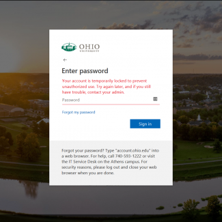 """Your account is temporarily locked"" dialog from the Ohio University single sign-on screen. Full text: ""Your account is temporarily locked to prevent unauthorized use. Try again later, and if you still have trouble, contact your admin."""