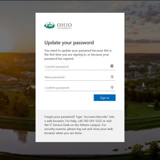 """Update your password"" prompt from the Ohio University single sign-on screen. Full text: ""You need to update your password because this is the first time you are signing in, or because your password has expired."""