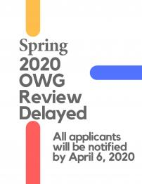 Spring 2020 OWG Review Delayed