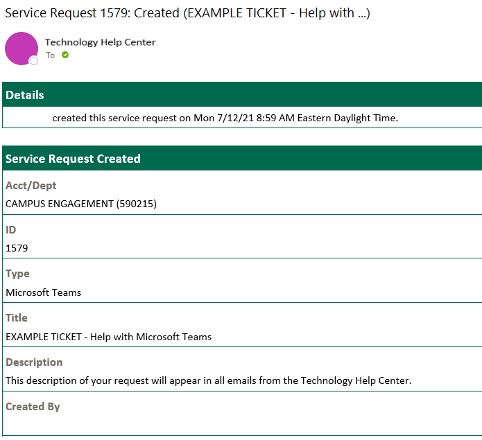 n example of the new emails that users will receive when contacting the IT Service Desk