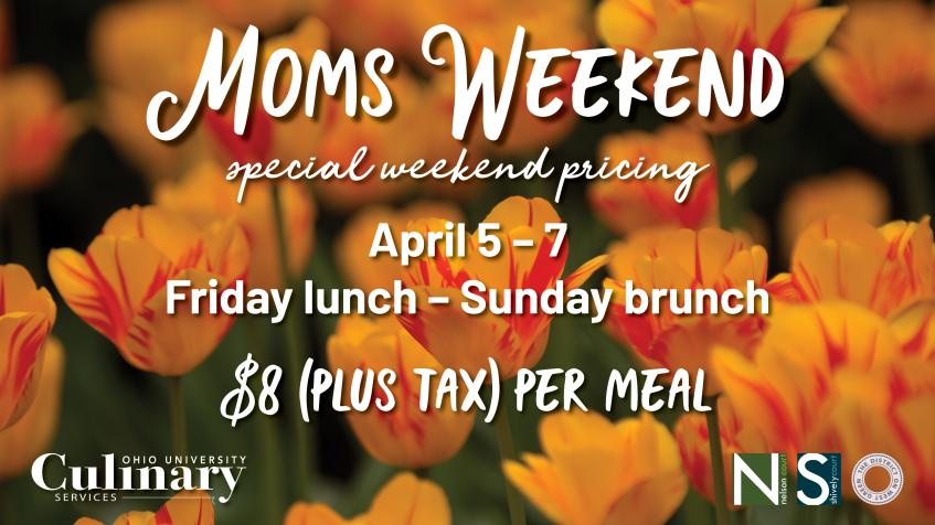 Parents & Families: Culinary Services offers Moms Weekend dining special